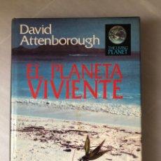 Libros de segunda mano: EL PLANETA VIVIENTE DAVID ATTENBOROUGH 1984 SALVAT. Lote 216996527