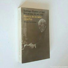 Livros em segunda mão: SANTIAGO RAMÓN Y CAJAL. RECUERDOS DE MI VIDA. HISTORIA DE MI LABOR CIENTÍFICA. ILUSTRADO. Lote 217049192