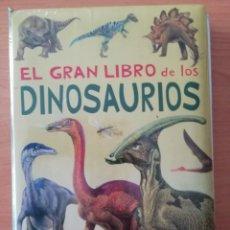 Libros de segunda mano: EL GRAN LIBRO DE LOS DINOSAURIOS. Lote 217137336
