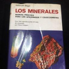 Libros de segunda mano: LOS MINERALES - MANUAL PRACTICO - HELLMUTH BÖGEL - OMEGA EDITORIAL 1977 / ILUSTRADO. Lote 217144635