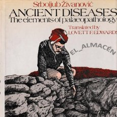 Libros de segunda mano: ANCIENT DISEASES. THE ELEMENTS OF PALAEOPATHOLOGY (SRBOLJUB ZIVANOVIC) 1982. Lote 217359741