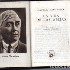 Libros de segunda mano: MAETERLINCK . VIDA DE LAS ABEJAS Y LOS TERMES (AGUILAR CRISOL Nº 2, 1943). Lote 217445783