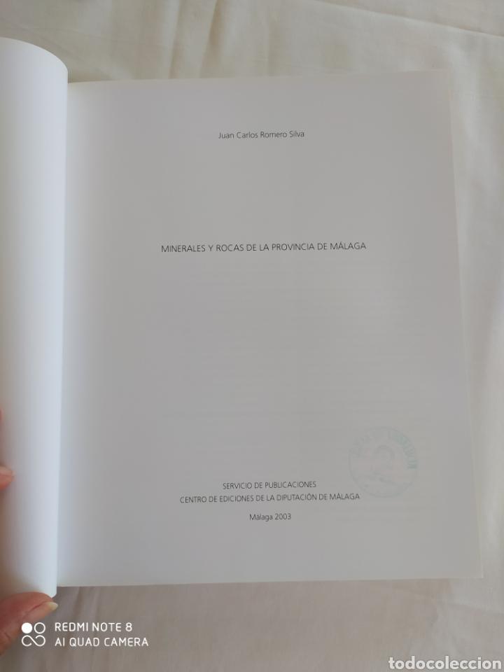 Libros de segunda mano: MINERALES Y ROCAS DE LA PROVINCIA DE MÁLAGA. JUAN CARLOS ROMERO SILVA. - Foto 6 - 217514845