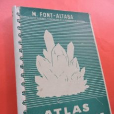 Livres d'occasion: ATLAS DE MINERALOGÍA. FONT-ALTABA, M. EDITORIAL DALMAU Y JOVER. BARCELONA 1960.. Lote 217527827