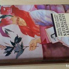 Libros de segunda mano: NATURALISTAS ARAGONESES - VICENTE MARTINEZ TEJERO - BIBLIOTECA ARAGONESA CULTURA W 103. Lote 217564318