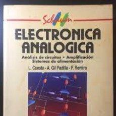 Livros em segunda mão: ELECTRONICA ANALOGICA. ANALISIS DE CIRCUITOS. AMPLIFICACION. SISTEMAS DE ALIMENTACION. CUESTA +. Lote 217726333