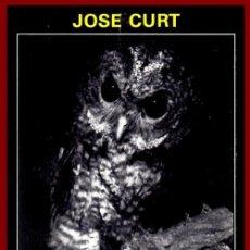 Libros de segunda mano: A VOLAR RAPACES. JOSE CURT. FAUNA. GALICIA. PROLOGO DE CARLOS GARCIA BAYON.. Lote 261955175