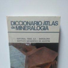 Libros de segunda mano: DICCIONARIO ATLAS DE MINEROLOGIA.. Lote 217914930