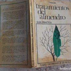 Livres d'occasion: TRATAMIENTOS DEL ALMENDRO, GUIA PRACTICA,PLAGAS Y ENFERMEDADES DE LOS FRUTALES,F.MASOLIVER. Lote 217980307