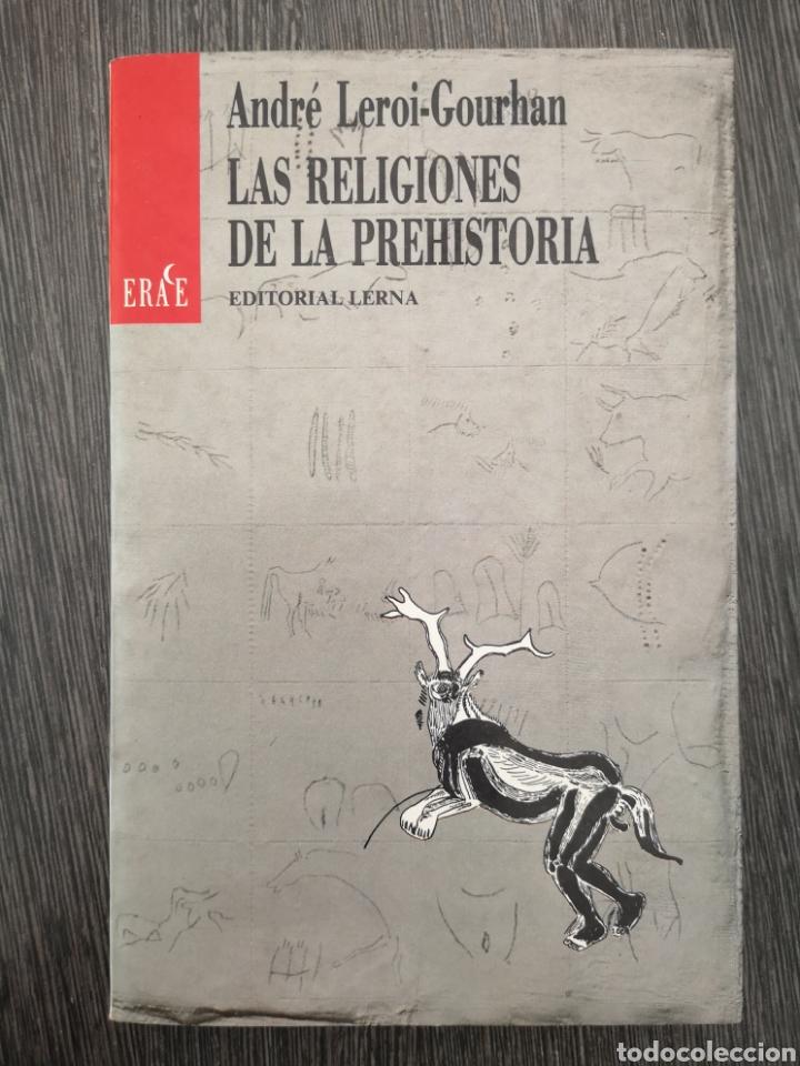 LAS RELIGIONES DE LA PREHISTORIA. EDITORIAL LERNA. 1ª ED 1987 (Libros de Segunda Mano - Ciencias, Manuales y Oficios - Paleontología y Geología)