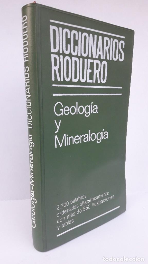 DICCIONARIO DE GEOLOGÍA Y MINERALOGÍA. (DICCIONARIOS RIODUERO) (Libros de Segunda Mano - Ciencias, Manuales y Oficios - Paleontología y Geología)