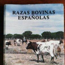 Libros de segunda mano: RAZAS BOVINAS ESPAÑOLAS. ANTONIO SÁNCHEZ BELDA. 1984. Lote 218217133
