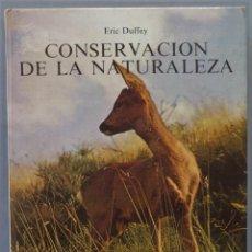 Libros de segunda mano: CONSERVACION DE LA NATURALEZA. DUFFEY. Lote 218631340