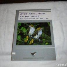 Libros de segunda mano: AVES ANILLADAS EN ASTURIES.RECUPERACIONES DEL SIGLO XX.COORDINADORA ORNITOLOXICA D`ASTURIES 2006. Lote 218635478