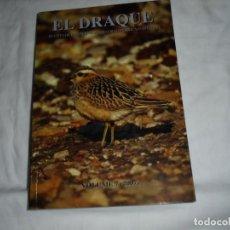 Libros de segunda mano: EL DRAQUE VOLUMEN 7(2007).-REVISTA DE LA COORDINADORA ORNITOLOGICA DE ASTURIAS. Lote 218635836
