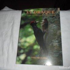 Libros de segunda mano: EL DRAQUE VOLUMEN 6(2006).-REVISTA DE LA COORDINADORA ORNITOLOGICA DE ASTURIAS. Lote 218636068
