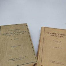 Libros de segunda mano de Ciencias: TEORÍA DE LA MECÁNICA Y SUS APLICACIONES M.LUCINI Y TERMODINÁMICA APLICADA. Lote 218807336