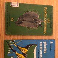 Libros de segunda mano: PLANTAS CARNÍVORAS. RAMON MARGALEF Y DR. ARAGÓN. 2 LIBROS. Lote 218873851