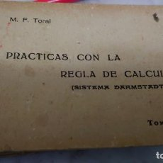 Libros de segunda mano de Ciencias: PRPM 34 M. F. TORAL PRÁCTICAS CON LA REGLA DE CÁLCULO TOMO 4 . 19442. Lote 218924032