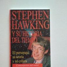Libros de segunda mano de Ciencias: STEPHEN HAWKING Y SU TEORÍA DEL TIEMPO - EL PERSONAJE, SU TEORÍA Y SU CRÍTICA. REVISTA ON OFF. Lote 218942342