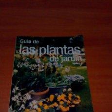 Libros de segunda mano: GUÍA DE LAS PLANTAS DE JARDÍN. Lote 218948361