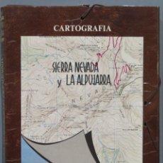 Libros de segunda mano: CARTOGRAFIA. SIERRA NEVADA Y LA ALPUJARRA. Lote 219019640