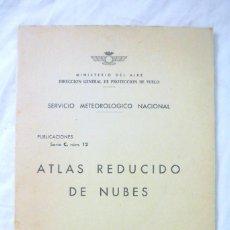 Libros de segunda mano de Ciencias: ATLAS REDUCIDO DE NUBES, MINISTERIO DEL AIRE, SERVICIO METEOROLOGICO NACIONAL, MADRID 1943. Lote 219158117