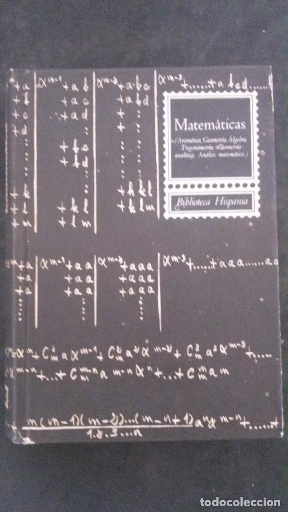 MATEMÁTICAS -LUIS POSTIGO-PRIMERA EDICIÓN-1964-BIBLIOTECA HISPANIA-EDITORIAL RAMÓN SOPENA (Libros de Segunda Mano - Ciencias, Manuales y Oficios - Física, Química y Matemáticas)