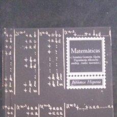 Libri di seconda mano: MATEMÁTICAS -LUIS POSTIGO-PRIMERA EDICIÓN-1964-BIBLIOTECA HISPANIA-EDITORIAL RAMÓN SOPENA. Lote 219180068