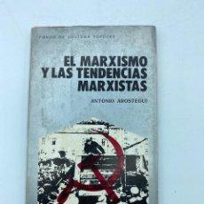 Libros de segunda mano de Ciencias: EL MARXISMO Y LAS TENDENCIAS MARXISTAS. ANTONIO AROSTEGUI. ED. MARSIEGA. MADRID, 1975. PAGS:108. Lote 219263606