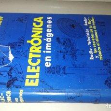Libri di seconda mano: ELECTRONICA EN IMÁGENES - GUSTAV BÜSCHER - RADIO TELEVISION RADAR - LABOR Z303. Lote 219535207
