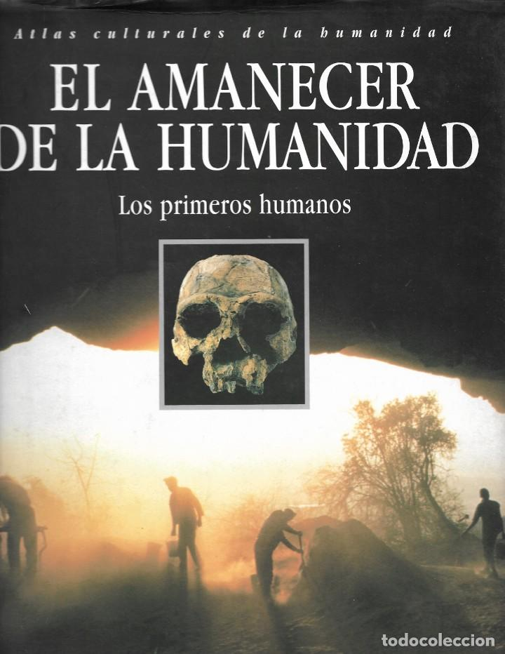 EL AMANECER DE LA HUMANIDAD. LOS PRIMEROS HUMANOS (Libros de Segunda Mano - Ciencias, Manuales y Oficios - Paleontología y Geología)