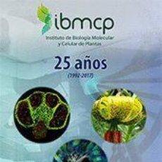 Libros de segunda mano: IBMCP INSTITUTO DE BIOLOGIA MOLECULAR Y CELULAR DE PLANTAS 25 AÑOS-VALENCIA. Lote 219767436