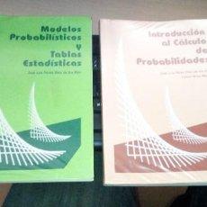 Libros de segunda mano de Ciencias: 2 LIBROS:INTRODUCCIÓN AL CÁLCULO DE PROBABILIDADES Y MODULOS PROBABILISTICOS Y TABLAS ESTADISTICAS. Lote 219817823