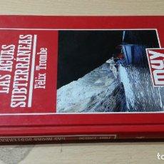Libros de segunda mano: LAS AGUAS SUBTERRANEAS - FELIX TROMBE - MUY INTERESANTE W205. Lote 219888858