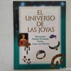 Livres d'occasion: EL UNIVERSO DE LAS JOYAS, DIAMANTES, JOYAS, PERLAS, PIEDRAS, ENCUADERNACIÓN EDITORIAL. Lote 220350072