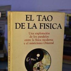 Libros de segunda mano de Ciencias: EL TAO DE LA FÍSICA- FRITJOF CAPRA- LUIS CÁRCAMO EDITOR. Lote 220488817