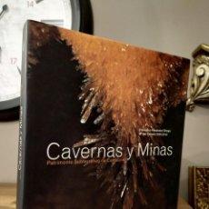 Libros de segunda mano: CAVERNAS Y MINAS. PATRIMONIO SUBTERRÁNEO DE CANTABRIA FERNÁNDEZ ORTEGA, FCO. Y VALLS URIOL, Mª. Lote 220595470