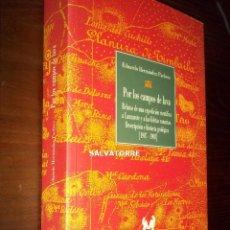 Livres d'occasion: EDUARDO HERNANDEZ PACHECO.POR LOS CAMPOS DE LAVA.EXPEDICION CIENTIFICA LANZAROTE Y CHINIJO. Lote 220708225