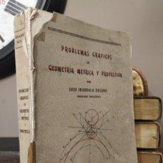 Libri di seconda mano: PROBLEMAS GRÁFICOS DE GEOMETRÍA MÉTRICA Y PROYECTIVA - JOSÉ IBARROLA SOLANO. Lote 220711393