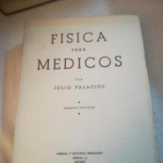 Libros de segunda mano de Ciencias: FISICA PARA MEDICOS POR JULIO PALACIOS. 4º EDICION. 1952. ED.HERNANDO. RUSTICA. INTONSO. 473 PAG. Lote 220729306