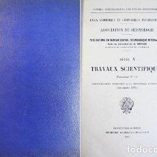 Libros de segunda mano: PUBLICATIONS DU BUREAU CENTRAL SÉISMOLOGIQUE INTERNATIONAL. TRAVAUX SCIENTIFIQUES. FSC. 15. 1937.. Lote 220859990