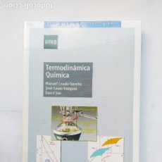 Libros de segunda mano de Ciencias: TERMODINAMICA QUIMICA. MANUEL CRIADO SANCHO. JOSE CASAS VAZQUEZ. DAVID JOU. UNED. NUEVO. TDK530. Lote 221077405