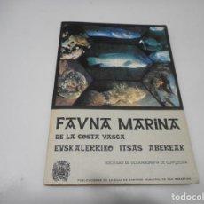 Livres d'occasion: FAUNA MARINA DE LA COSTA VASCA. EUSKALERRIKO ITSAS ABEREAK ( CASTELLANO Y VASCO) Q3195A. Lote 221550012