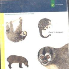 Libros de segunda mano: MAMÍFEROS DE VENEZUELA. OMAR J.LINARES. 1998. Lote 221669552