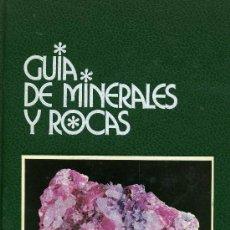 Libros de segunda mano: GUIA DE MINERALES Y ROCAS. Lote 221670826