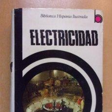 Libros de segunda mano de Ciencias: ELECTRICIDAD / J. MARTÍN ROMERO / 1970. RAMÓN SOPENA. Lote 221739703