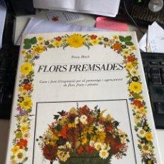 Livres d'occasion: FLORS PREMSADES. Lote 221919252