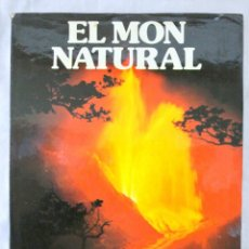 Libros de segunda mano: LIBRO EL MON NATURAL, LA NATURALESA, EDICIONS CASTELL, 1978, ISBN 84-85-278-14-3 EN CATALAN. Lote 221919561
