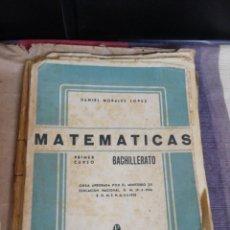 Libros de segunda mano de Ciencias: MATEMÁTICAS PRIMER CURSO BACHILLERATO AÑO 1958/EDITORIAL PRIETO GRANADA. Lote 221988136